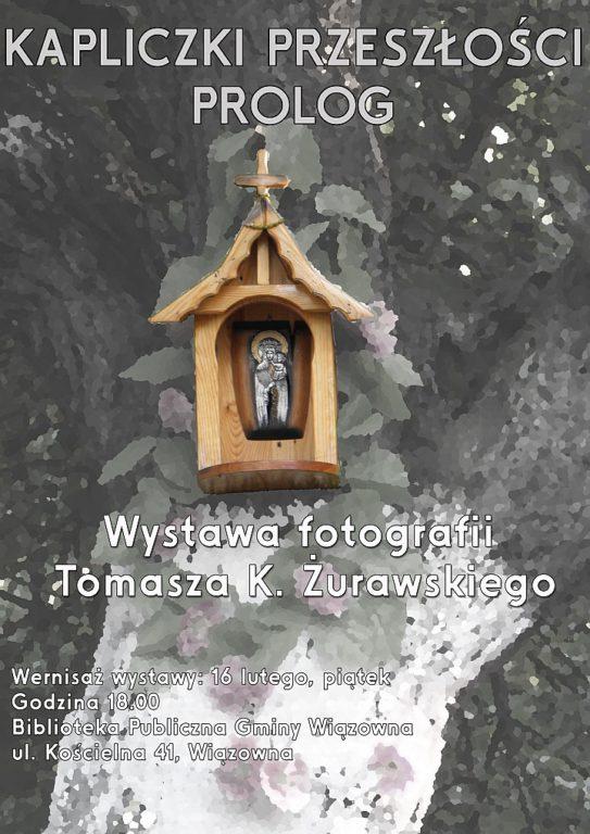 Plakat Kapliczki Przeszłości