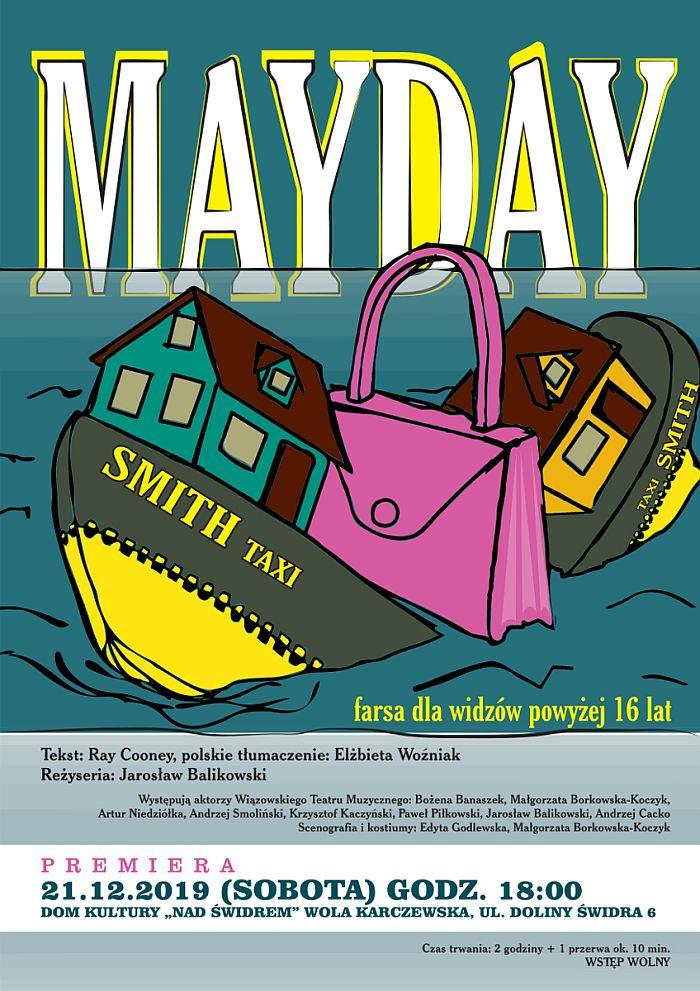 Plakat przedstawienia Mayday Wiązowskiego Teatru Muzycznego