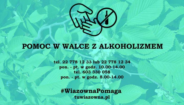 Baner z napisem pomoc w walce z alkoholizmem. W tle lisćie wiązu na seledynowo. Na gróze grafika - podające się ręce i butleka alkoholu w kole, przekreślona.