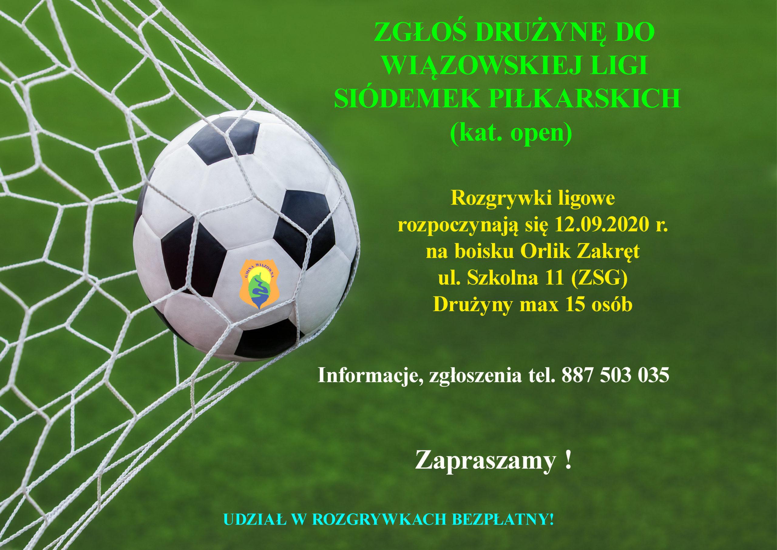 Plakat wiązowskiej Ligi Siódemek. Rozgrywki ruszają 12 września 2020 r.