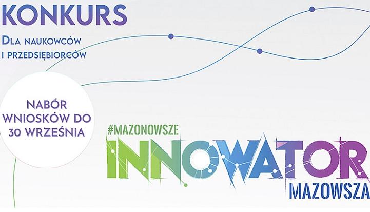 Plakat konkursu Innowator Mazowsza dla firm i pracowników naukowych