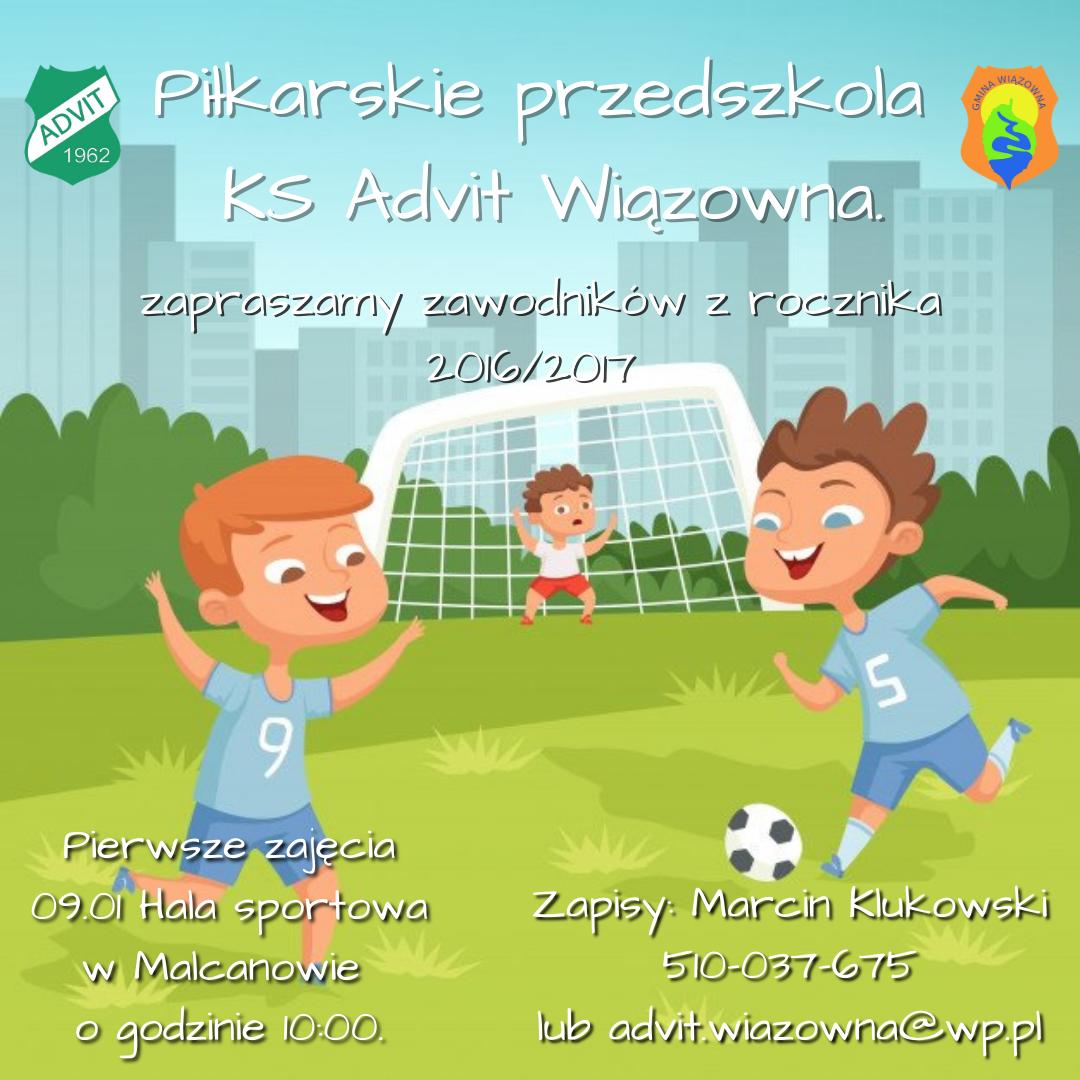 Klub Sportowy Advit Wiązowna zaprasza dzieci do piłkarskiego przedszkola