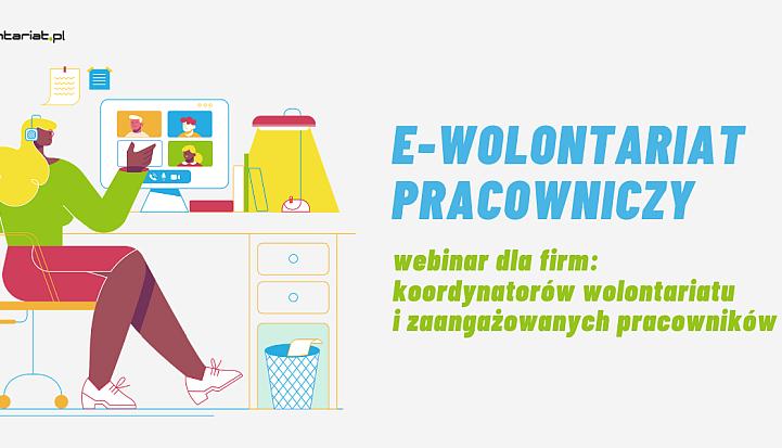 Grafika z kobietą przy komupterze. Napis e-wolontariat pracowniczy. Szkolenie dla firm