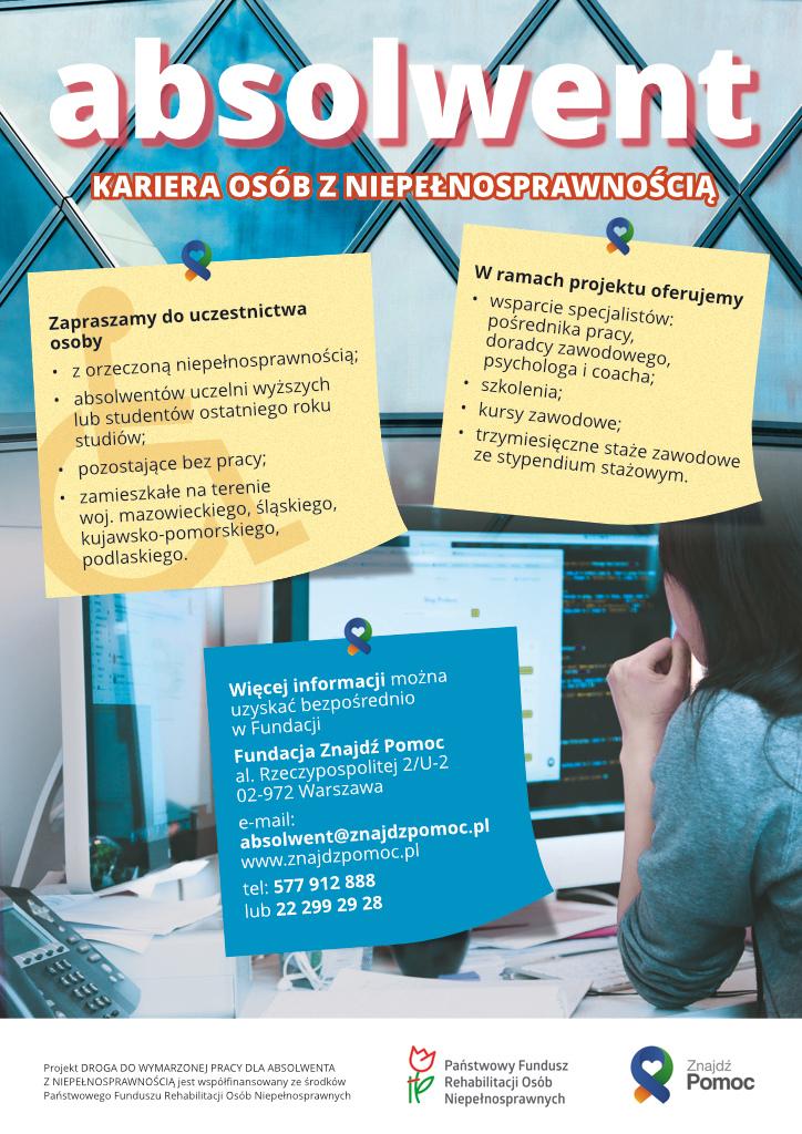 """Plakat Fundacja Znajdź Pomoc, która prowadzi rekrutację do projektu """"Droga do wymarzonej pracy dla absolwenta z niepełnosprawnością"""""""