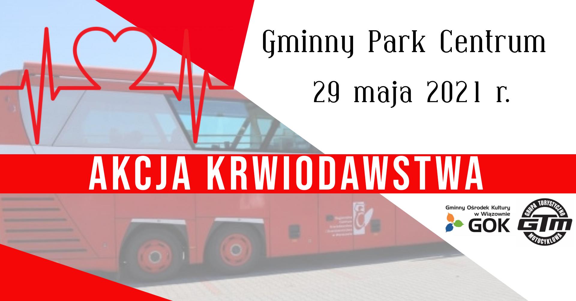 Plakat informujący o akcji krwiodawstwa w Gminnym Parku Centrum w Wiązownie 29 maja