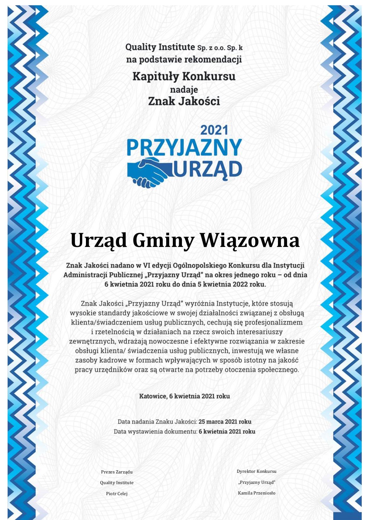 """Dyplom informujący o przyznaniu Urzędowi Gminy Wiązowna znaku jakości """"Przyjazny Urząd"""""""