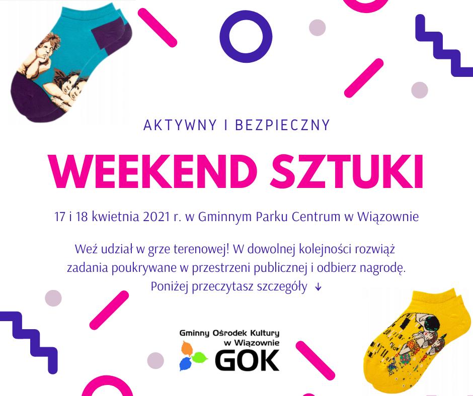 """GOK Wiązowna zaprasza na """"Weekend Sztuki"""" w Gminnym Parku Centrum w Wiązownie"""