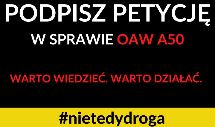 Na czarnym tle napis: podpisz petycję w sprawie OAW A50