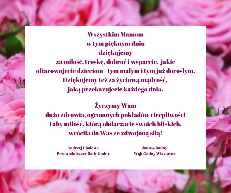 Życzenia na Dzień Matki od wójta Janusza Budnego oraz przewodniczącego Andrzeja Cholewy