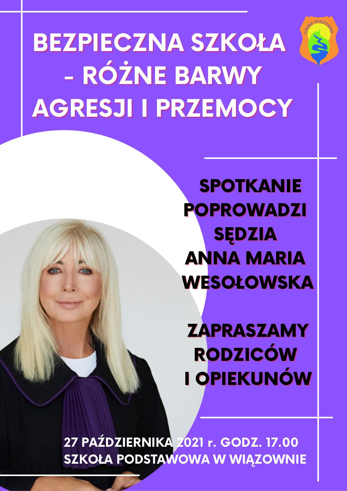 Plakat zapraszający na spotkanie z sędzią Anną Marią Wesołowską 27 października w szkole podstawowej w Wiązownie o godz. 17.00