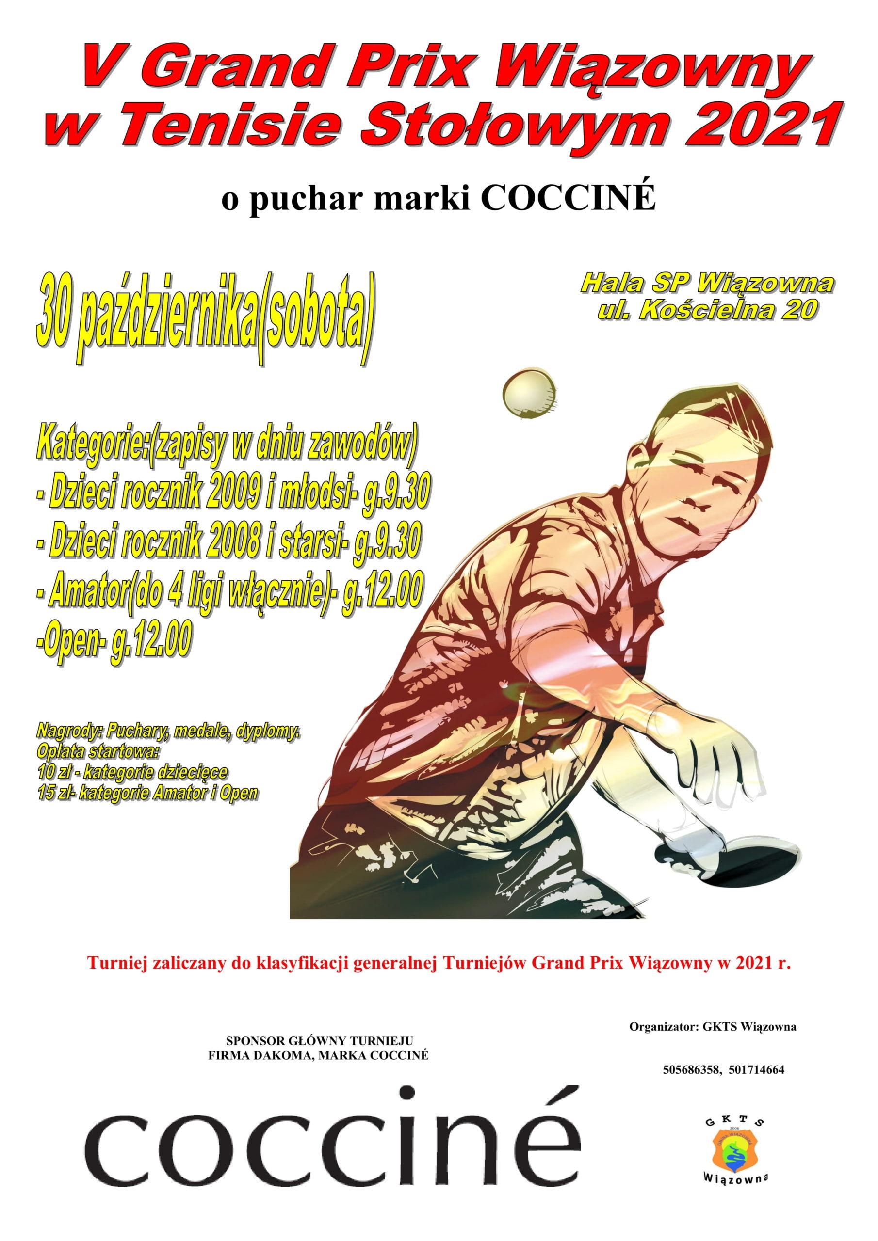 Plakat V Turnieju Grand Prix Wiązowny w Tenisie Stołowym o puchar marki Coccine 30 października w szkole w Wiązownie