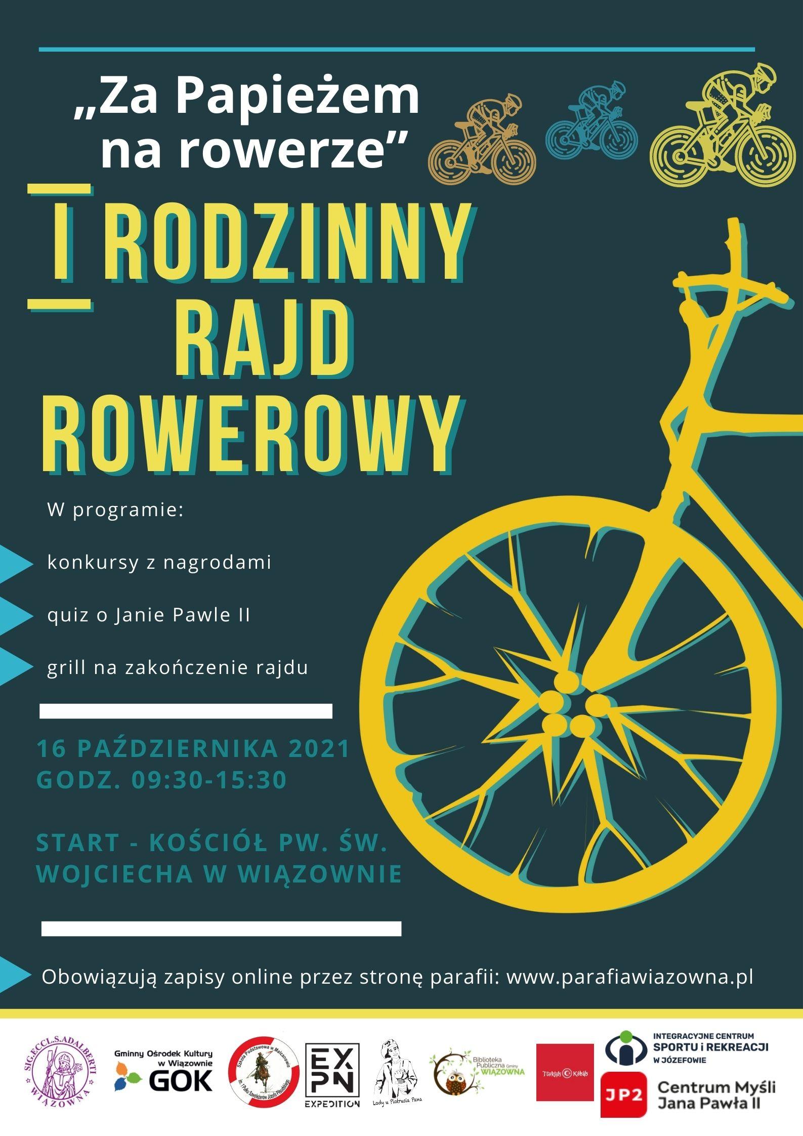 """Pierwszy Rodzinny Rajd Rowerowy """"Za Papieżem na rowerze"""" - plakat"""